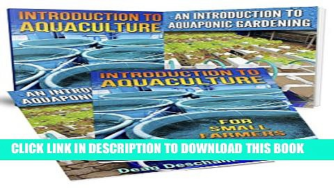 [New] Aquaponics: (2-in-1 Book Set) An Introduction To Aquaculture – An Introduction To  Aquaponic