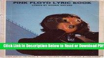 [Get] Pink Floyd Lyric Book: Lyrics by Roger Waters Popular Online