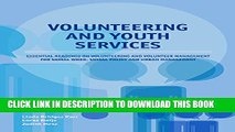 [PDF] Volunteering and youth services: Essential readings on volunteering and volunteer management