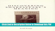 [Read] Discovering Shakespeare s Meaning Ebook Free