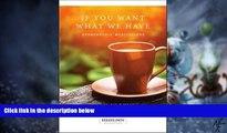 Big Deals  If You Want What We Have: Sponsorship Meditations (Hazelden Meditations)  Best Seller