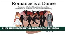 [PDF] Romance is a Dance: Romance, Relationships, Attraction and the Connection to Ballroom and