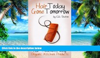 Must Have PDF  Hair Loss (Hair Today Gone Tomorrow: Causes, Prevention, and Hair Treatments Using