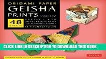 "[PDF] Origami Paper - Geisha Prints - Large 8 1/4"" - 48 Sheets: (Tuttle Origami Paper) Popular"