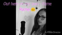 Out here on my own - Fame Rachel Mud