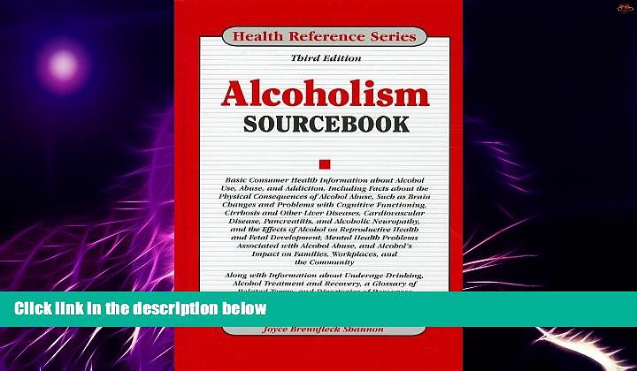 Big Deals  Alcoholism Sourcebook  Free Full Read Best Seller