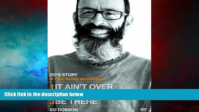 Must Have  Ed s Story: It Ain t Over, Consider the Birds,   Be There  READ Ebook Full Ebook Free
