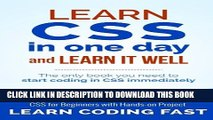 [Read PDF] Learn CSS in One Day and Learn It Well (Includes HTML5): CSS for Beginners with