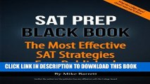 [PDF] SAT Prep Black Book: The Most Effective SAT Strategies Ever Published Full Colection