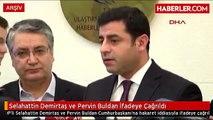 HDP li Selahattin Demirtaş ve Pervin Buldan İfadeye Çağrıldı Demirtaş Çok Sert Tepki Gösterdi