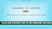 New Book Make It Stick: The Science of Successful Learning