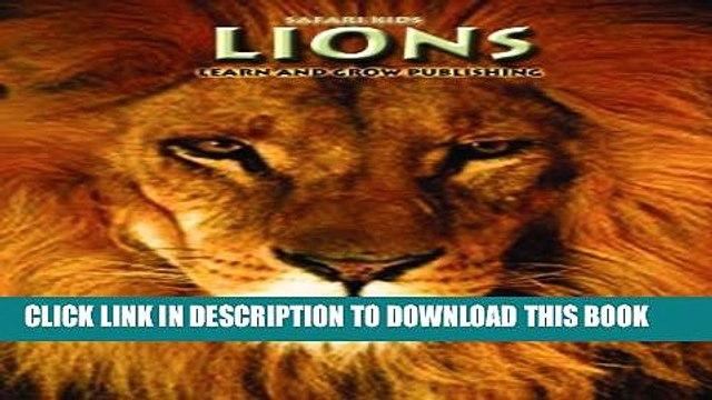 [PDF] Lions (Safari Kids) Exclusive Full Ebook