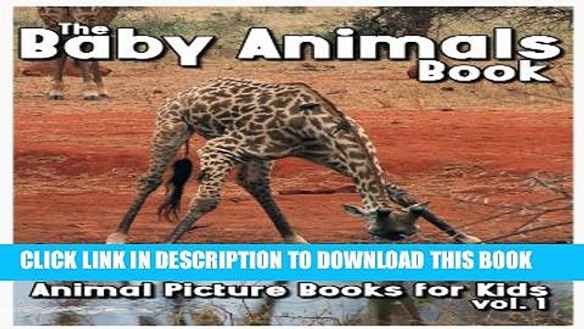 [New] The Baby Animals Book (Animal Picture Books for Kids 1) Exclusive Full Ebook