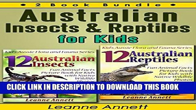 [New] Australian Insects   Reptiles for Kids: Fun Animal Facts Picture Book with Native Wildlife