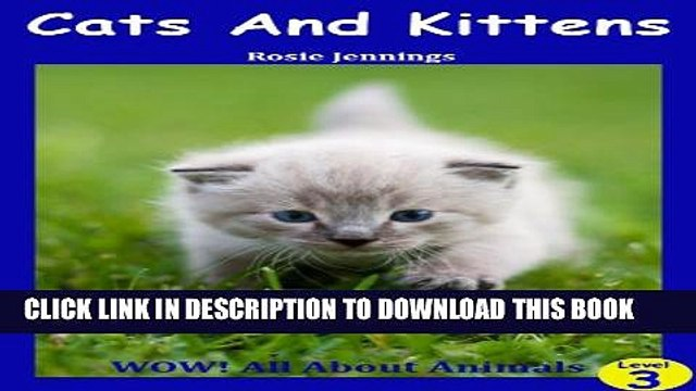[New] Cats and Kittens (WOW! All About Animals) Exclusive Full Ebook