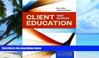 Big Deals  Client Education: Theory And Practice  Best Seller Books Most Wanted