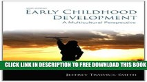 New Book Early Childhood Development: A Multicultural Perspective (6th Edition)