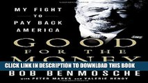 [PDF] Good for the Money: My Fight to Pay Back America Popular Colection