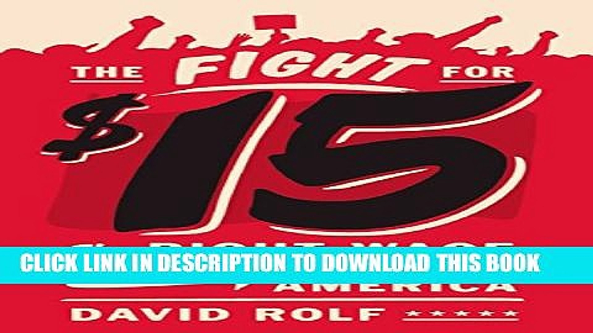 [PDF] The Fight for Fifteen: The Right Wage for a Working America Popular Collection