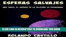 [Read PDF] Esferas Salvajes: Año 15347:  El imperio de la felicidad se desmorona (Spanish