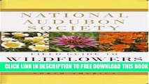 New Book National Audubon Society Field Guide to North American Wildflowers:  Western Region
