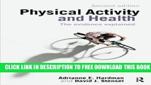 New Book Physical Activity and Health: The Evidence Explained