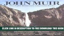 New Book John Muir: The Eight Wilderness Discovery Books