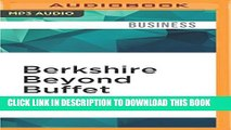 [PDF] Berkshire Beyond Buffet: The Enduring Value of Values Full Colection