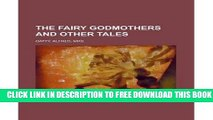 New Book The Fairy Godmothers and Other TalesTHE FAIRY GODMOTHERS AND OTHER TALES by Gatty, Alfred