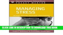 [PDF] [ Managing Stress: Expert Solutions to Everyday Challenges (Pocket Mentor) [ MANAGING