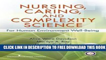 [PDF] Nursing, Caring, and Complexity Science: For Human Environment Well-Being Popular Online