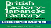 [PDF] British Factory--Japanese Factory: The Origins of National Diversity in Industrial Relations