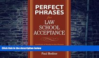 Big Deals  Perfect Phrases for Law School Acceptance (Perfect Phrases Series)  Free Full Read Best