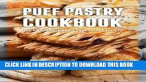 [PDF] Puff Pastry Cookbook: Top 50 Most Delicious Puff Pastry Recipes Popular Online