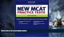 Big Deals  Kaplan New MCAT Practice Tests (Kaplan MCAT Practice Tests)  Free Full Read Best Seller