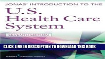 [PDF] Jonas  Introduction to the U.S. Health Care System, 7th Edition (Health Care Delivery in the