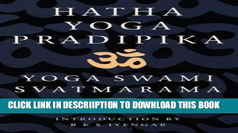 [New] Hatha-yoga-pradipika: Classic Text of Yoga Exclusive Full Ebook