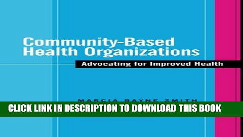 [PDF] Community-Based Health Organizations: Advocating for Improved Health Popular Colection
