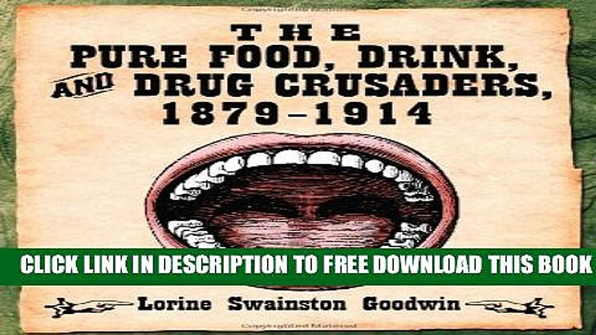 [PDF] The Pure Food, Drink, and Drug Crusaders, 1879-1914 Full Collection