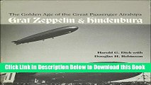 [Best] The Golden Age of the Great Passenger Airships: Graf Zeppelin and Hindenburg Online Books