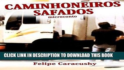 [Read PDF] Caminhoneiros Safados.: Microconto (Portuguese Edition) Ebook Free