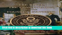 [Popular Books] The Bible, The Constitution, and The Founding Fathers Free Online