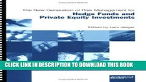 [PDF] The New Generation of Risk Management for Hedge Funds and Private Equity Investments Full