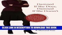 [PDF] Damned If She Does, Damned If She Doesn t: Rethinking the Rules of the Game That Keep Women