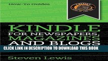[PDF] Kindle for Newspapers, Magazines and Blogs - How to Get Newspapers Free on Your Kindle