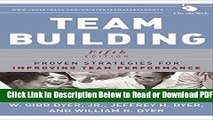 [Get] Team Building: Proven Strategies for Improving Team Performance Free Online