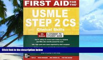 Big Deals  First Aid for the USMLE Step 2 CS, Fourth Edition (First Aid USMLE)  Best Seller Books