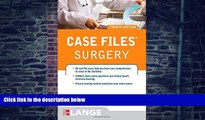 Big Deals  Case Files Surgery, Fourth Edition (LANGE Case Files)  Free Full Read Most Wanted