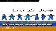 [New] Liu Zi Jue: Six Sounds Approach to Qigong Breathing Exercises [With Instructional DVD]