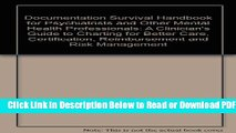 [Get] Documentation Survival Handbook for Psychiatrists and Other Mental Health Professionals: A